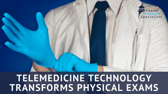 Telemedicine and Physical Exams