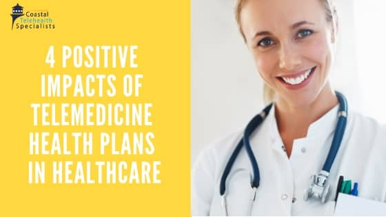 Telemedicine Health Plans in Healthcare