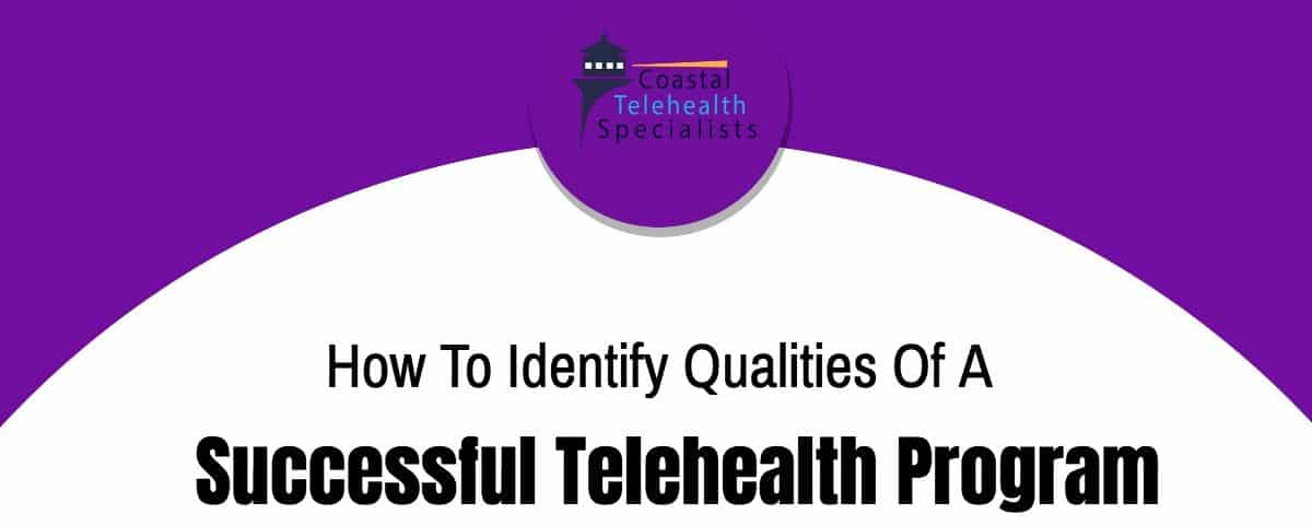 Successful Telehealth Program