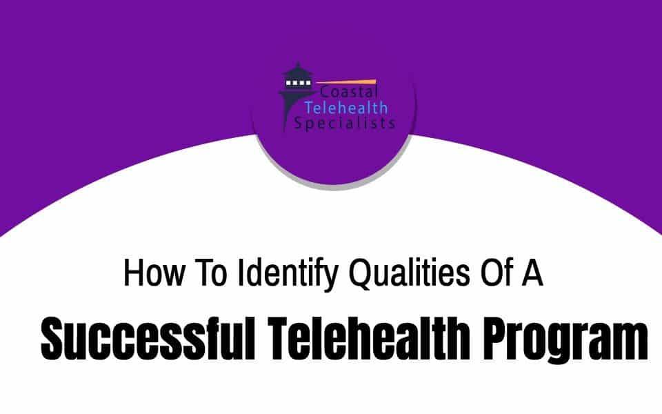 Successful Telehealth Program