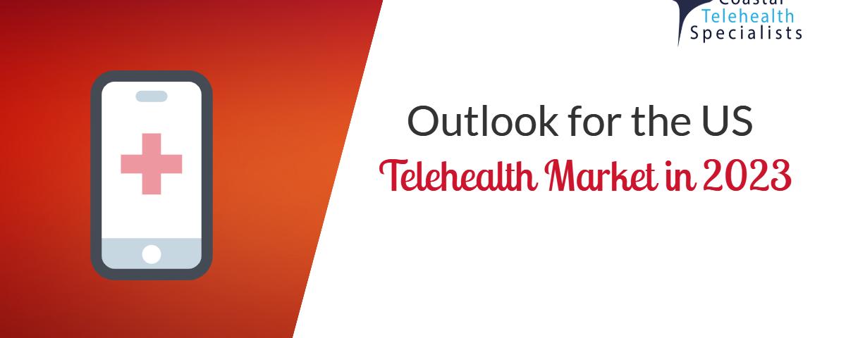 Telehealth Market in 2023